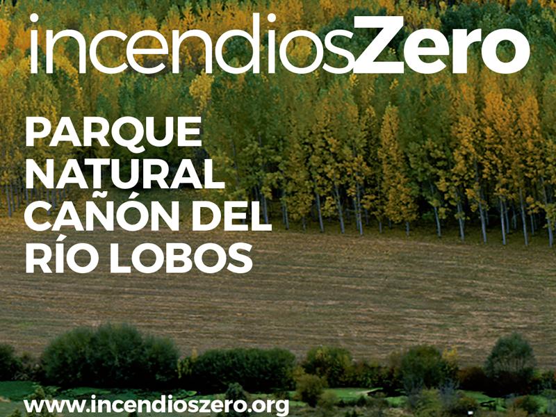 IncendiosZero + Burpellet + Parque Natural Cañón del Río Lobos